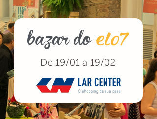 Bazar do Elo7 no Lar Center