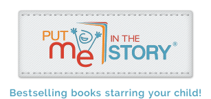 Put Me In The Story: Bestselling Books Starring Your Child!