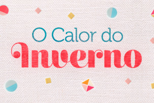 O Calor do Inverno