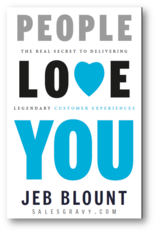 Customer Experience Book by Jeb Blount - People Love You