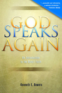 God Speak Again: An Introduction to the Baha'i Faith