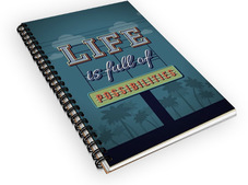 Life Is Full of Possibilities Notebook