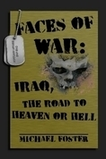 Cover Faces of War: Iraq, the Road to Heaven or Hell image