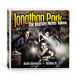 Jonathan Park Volume VI: The Journey Never Taken