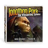 Jonathan Park Volume IX: The Whispering Sphinx