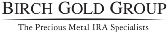 Birch Gold Group - The Precious Metal IRA Specialists
