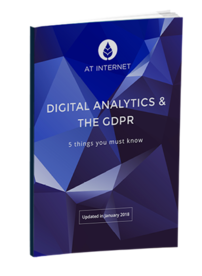 Digital Analytics & the GDPR guide