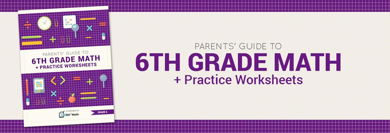 Thinkster Math Parents Guide To 6th Grade Math