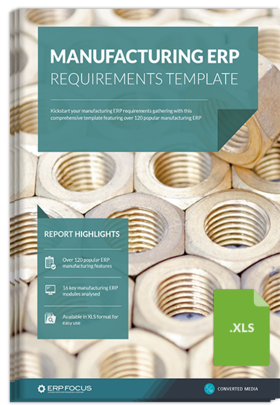 Manufacturing ERP Requirements Template Free Guide From ERP Focus - Erp requirements template