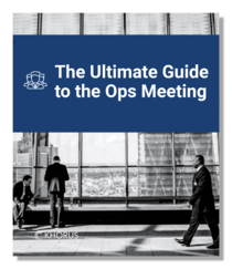 The Ultimate Guide to the Ops Meeting