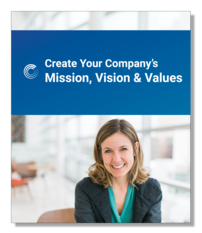 Create Your Company's Mission, Vision, and Values