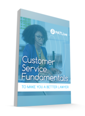 Whitepaper: Customer Service Fundamentals to Make You a Better Lawyer