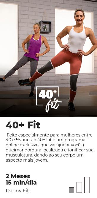 40+ Fit