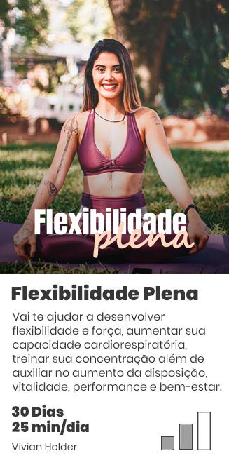 Flexibilidade Plena